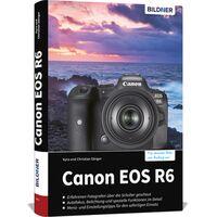 Für weitere Info hier klicken. Artikel: Buch Canon EOS R6 - Für bessere Fotos von Anfang an!