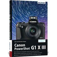 Für weitere Info hier klicken. Artikel: Buch Canon PowerShot G1 X Mark III - Für bessere Fotos von Anfang an!
