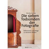 Für weitere Info hier klicken. Artikel: Buch Fotobuch Die sieben Todsünden der Fotografie