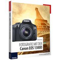 Für weitere Info hier klicken. Artikel: Buch Fotografie mit der Canon EOS 1300D