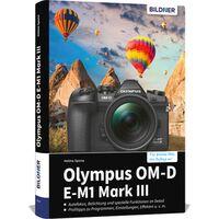 Für weitere Info hier klicken. Artikel: Buch Olympus OM-D E-M1 Mark III