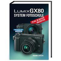Für weitere Info hier klicken. Artikel: Panasonic Fotoschule Lumix GX80