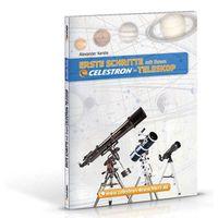 Für weitere Info hier klicken. Artikel: Celestron Erste Schritte mit Ihrem Celestron-Teleskop, Alexander Kerste