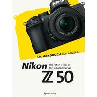 Für weitere Info hier klicken. Artikel: DPUNKT Kamerabuch Nikon Z50